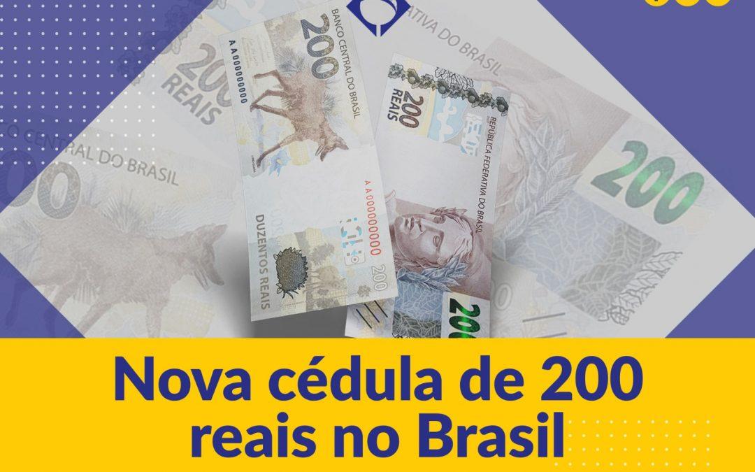 Conheça a nova cédula de R$ 200.00